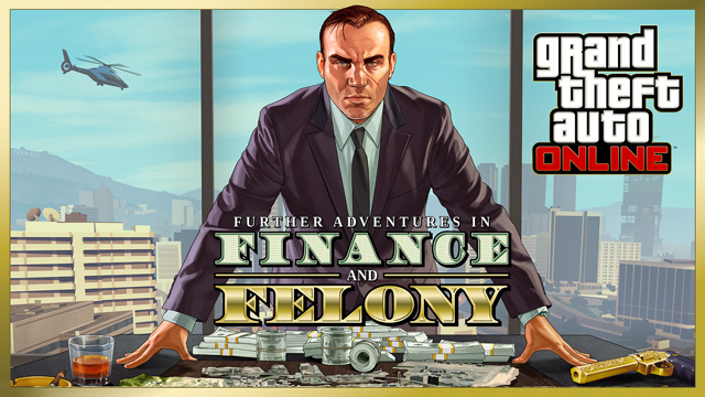 GTA Online Update: Finance And Felony is now live!
