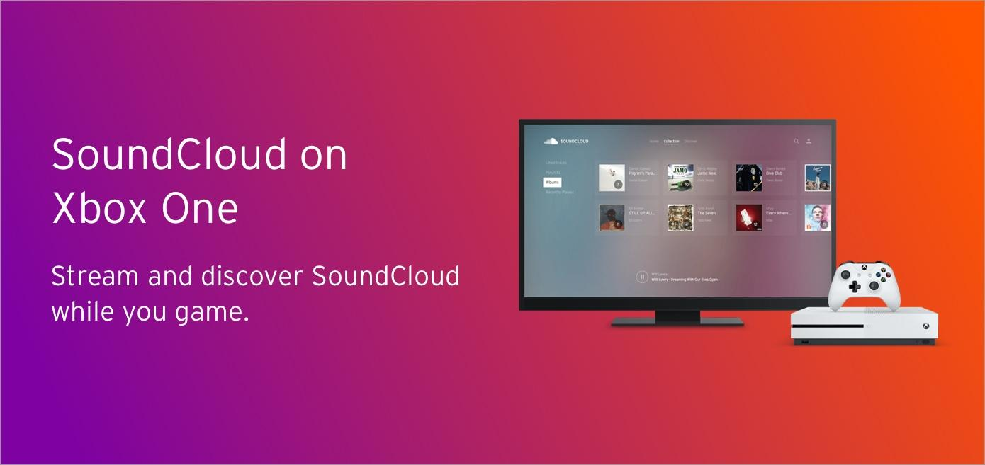 SoundCloud App Now Available On Xbox One - Xbox One, Xbox