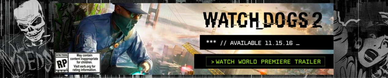 Watch Dogs  Pre Order Editions Guide